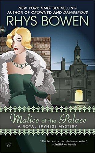 Malice at the Palace by Rhys Bowen