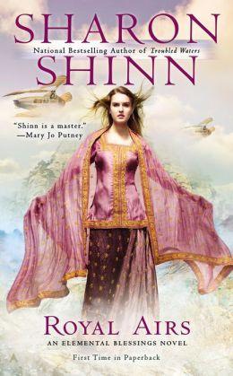 Royal Airs by Sharon Shinn
