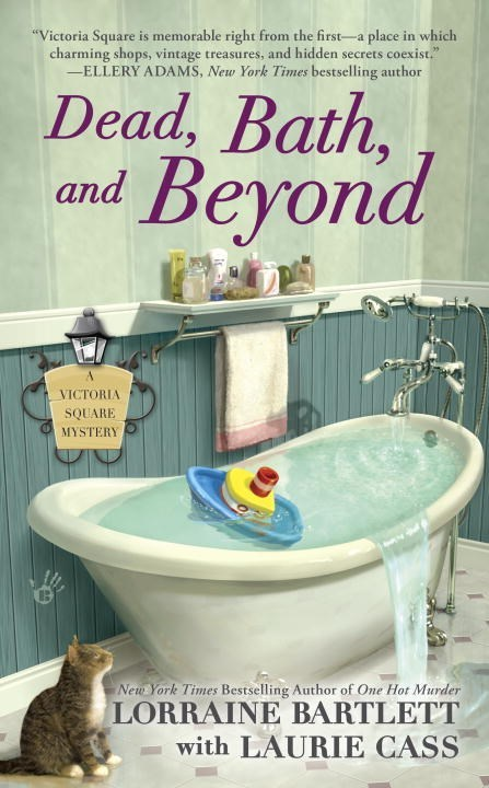 Dead, Bath, and Beyond by Lorraine Bartlett