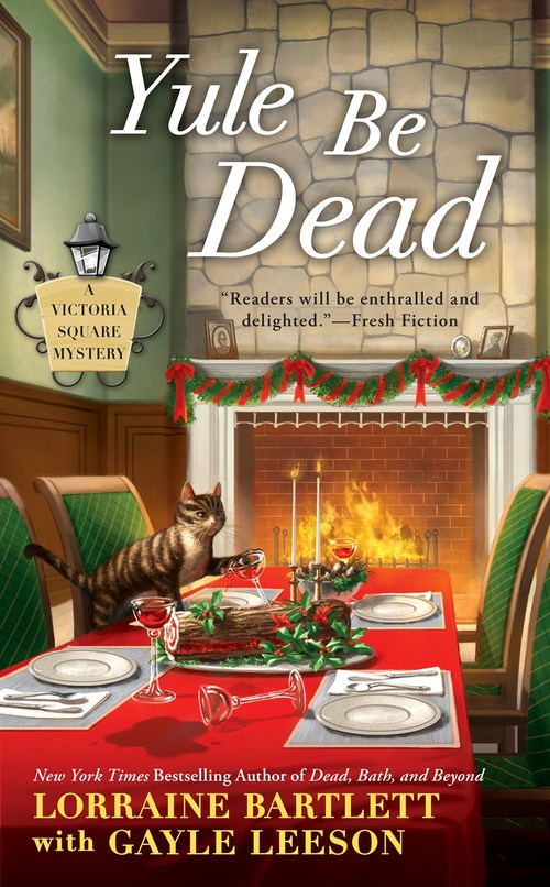 Yule Be Dead by Lorraine Bartlett