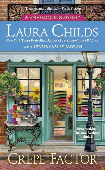 Crepe Factor by Laura Childs