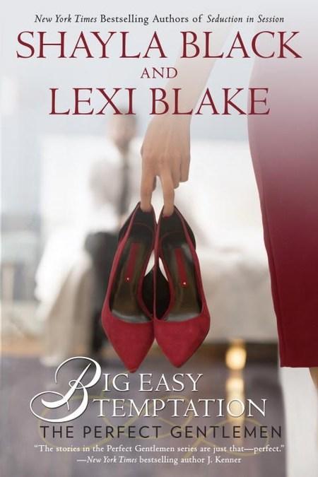 Big Easy Temptation by Shayla Black