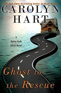 Ghost To The Rescue by Carolyn Hart