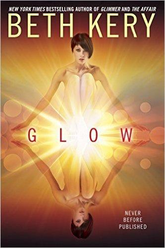 Glow by Beth Kery