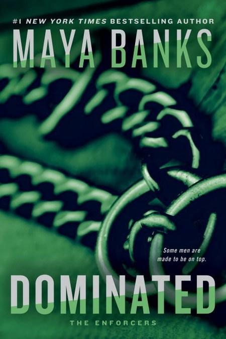 Dominated by Maya Banks