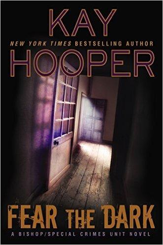 Fear the Dark by Kay Hooper