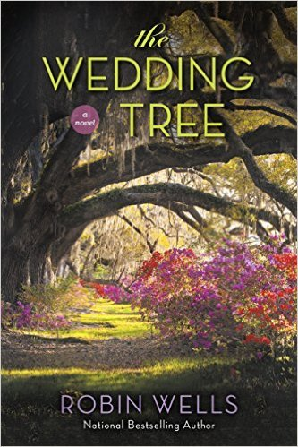 The Wedding Tree by Robin Wells