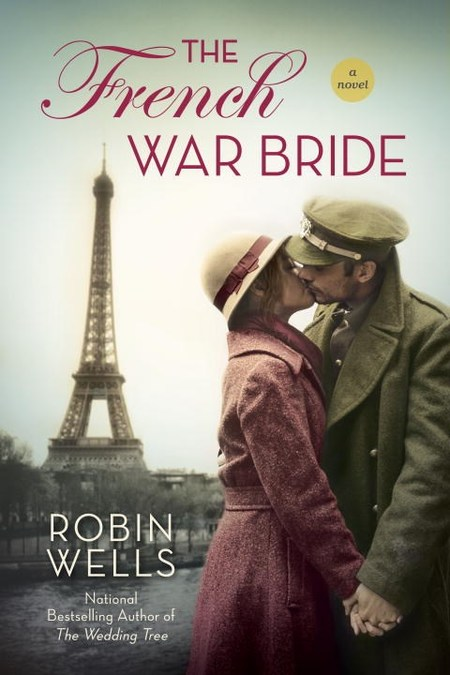 The French War Bride by Robin Wells