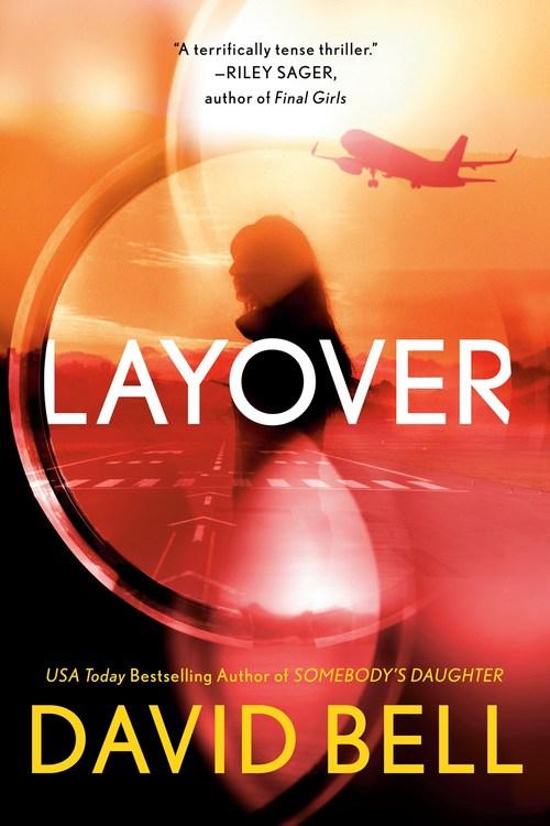 Layover by David Bell