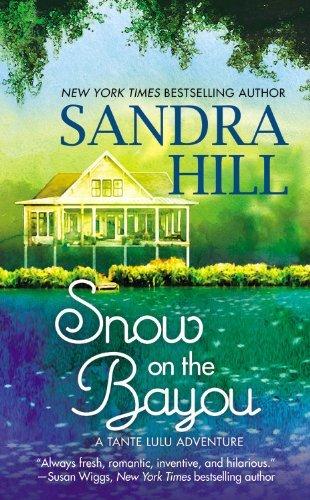 Snow On The Bayou by Sandra Hill