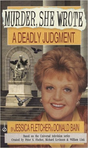A Deadly Judgment by Donald Bain