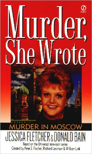 Murder in Moscow by Jessica Fletcher