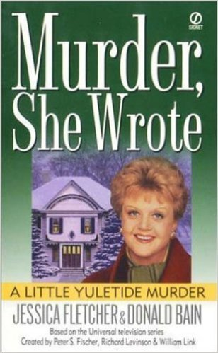 A Little Yultide Murder by Jessica Fletcher