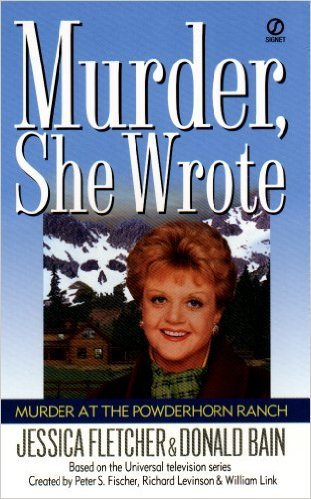 Murder at the Powderhorn Ranch by Jessica Fletcher