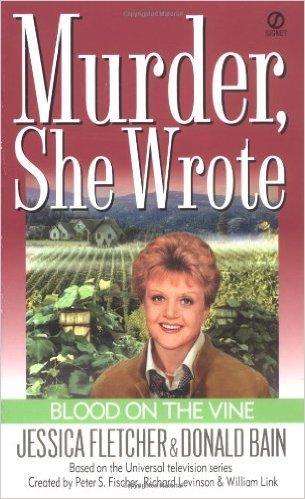 Blood On The Vine by Jessica Fletcher