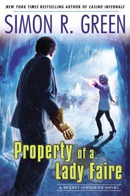 Property of Lady Faire by Simon R. Green