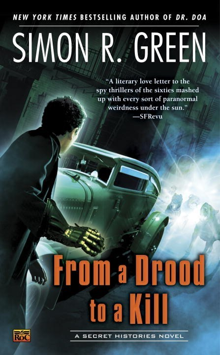 From a Drood to A Kill by Simon R. Green