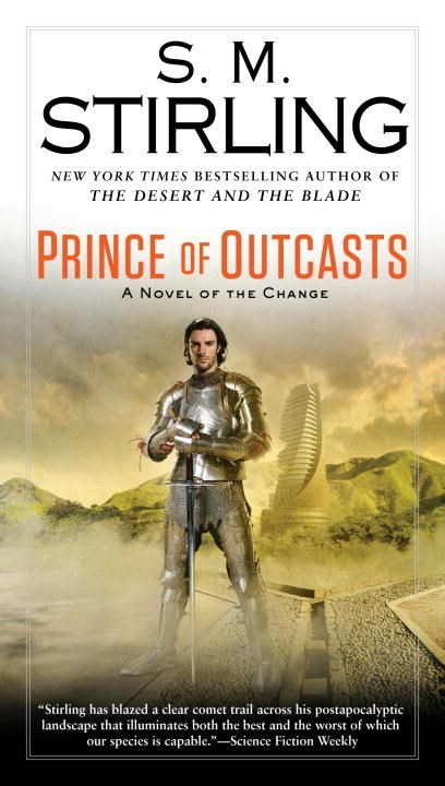 Prince of Outcasts by S.M. Stirling