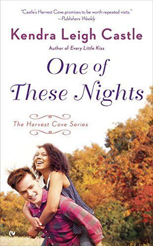 One Of These Nights by Kendra Leigh Castle