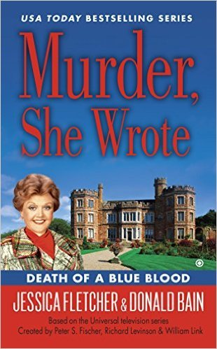 Death of a Blue Blood by Jessica Fletcher