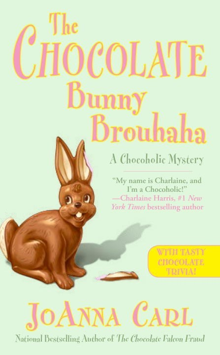 The Chocolate Bunny Brouhaha by JoAnna Carl