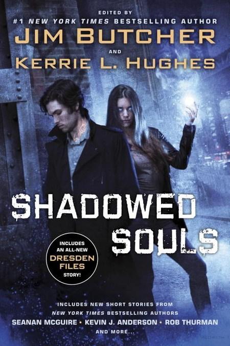 Shadowed Souls by Jim Butcher