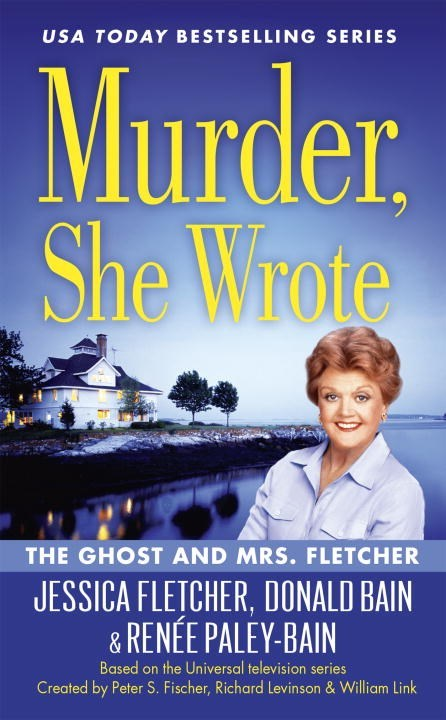 The Ghost and Mrs. Fletcher by Jessica Fletcher