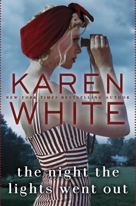 The Night the Lights Went Out by Karen White