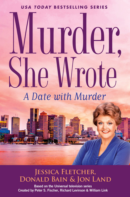 Murder, She Wrote: A Date with Murder by Jessica Fletcher