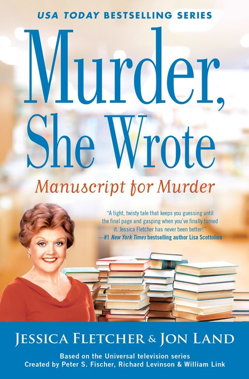 Murder, She Wrote: Manuscript for Murder by Jessica Fletcher