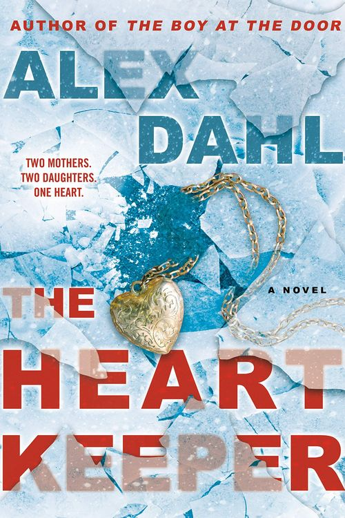 The Heart Keeper by Alex Dahl