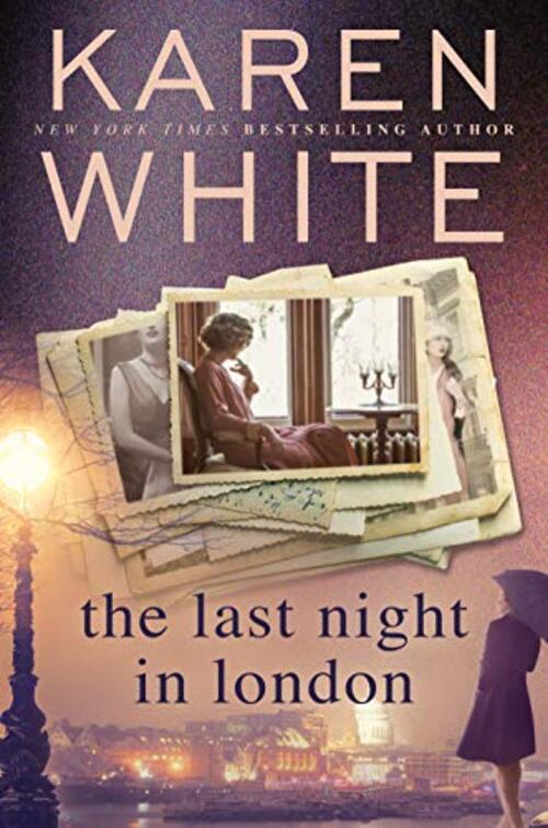 The Last Night in London by Karen White