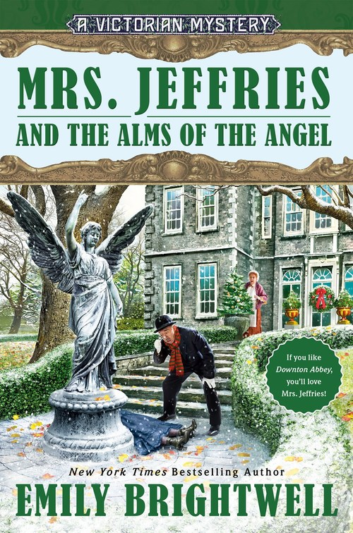 Mrs. Jeffries and the Alms of the Angel by Emily Brightwell
