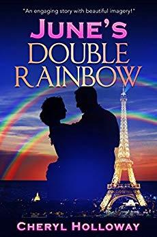 June's Double Rainbow by Cheryl Holloway