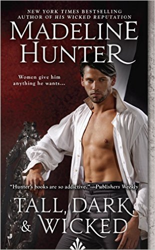 Tall, Dark, And Wicked by Madeline Hunter