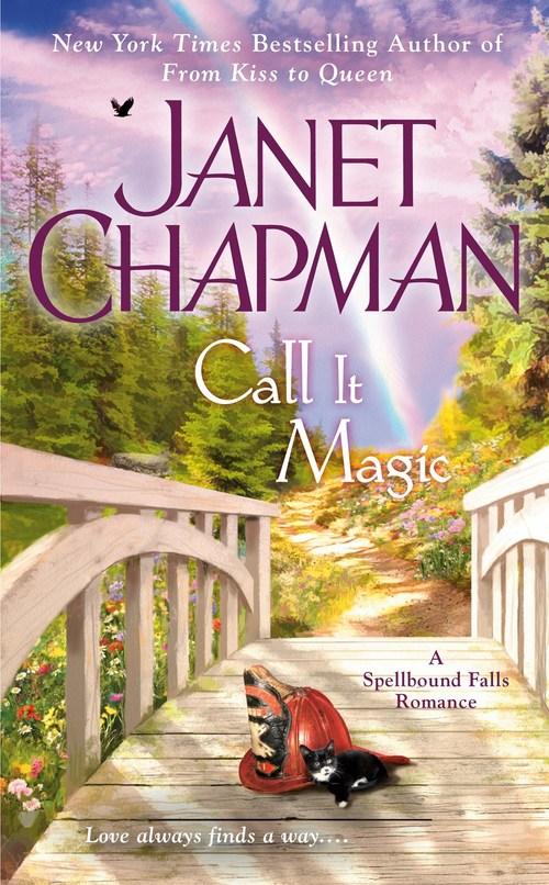 Call It Magic by Janet Chapman
