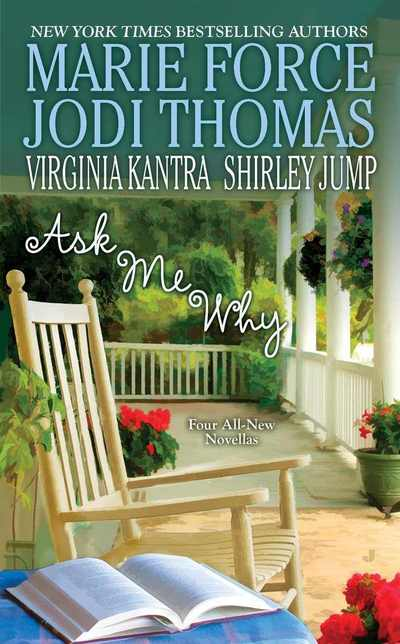 Ask Me Why by Virginia Kantra