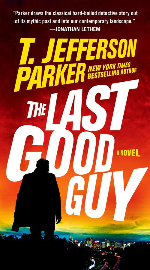 The Last Good Guy by T. Jefferson Parker