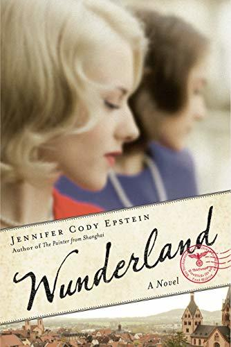 Wunderland by Jennifer Cody Epstein