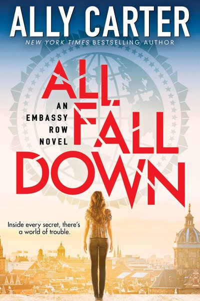 All Fall Down by Ally Carter