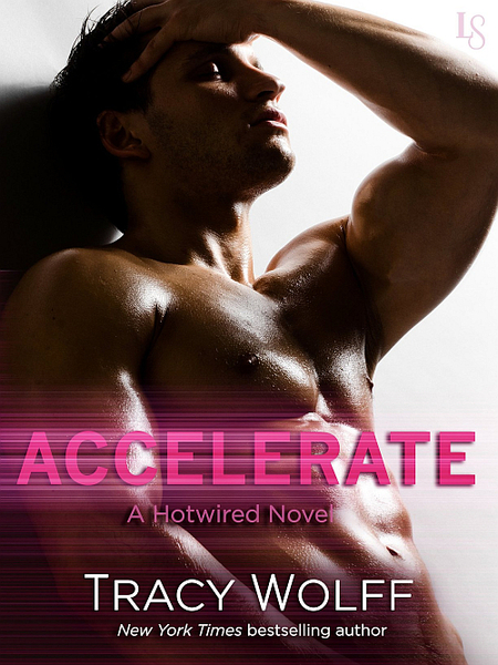 Accelerate by Tracy Wolff