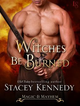Witches Be Burned by Stacey Kennedy