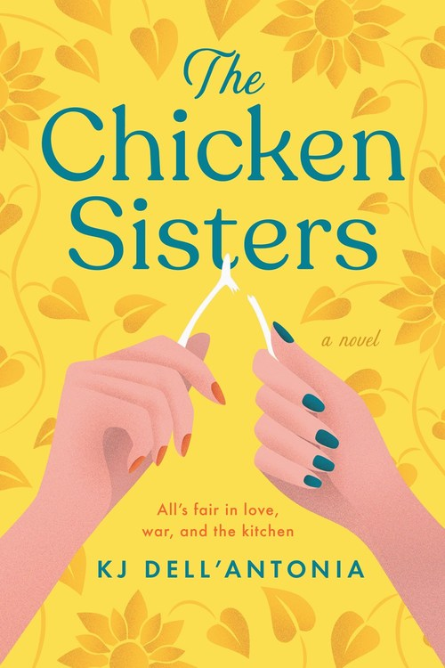 The Chicken Sisters by K.J. Dell Antonia