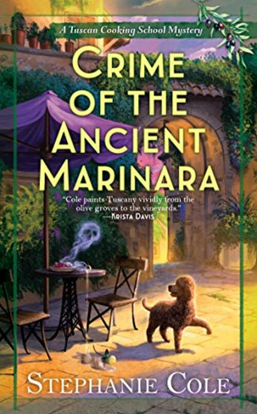 Crime of the Ancient Marinara by Stephanie Cole
