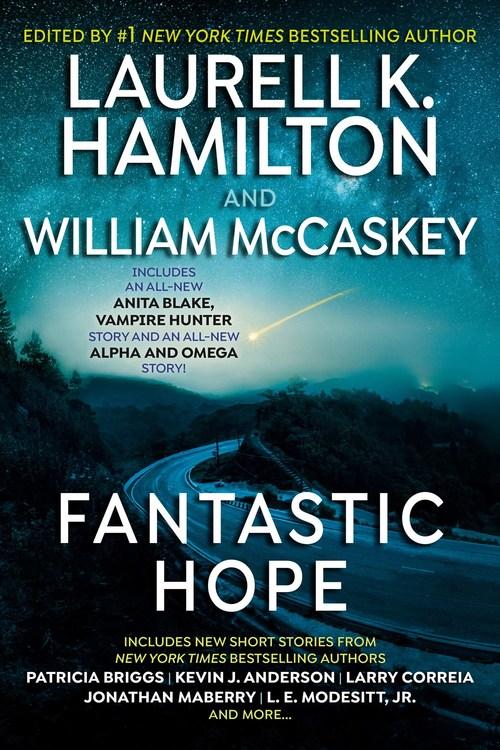 Fantastic Hope by Laurell K. Hamilton