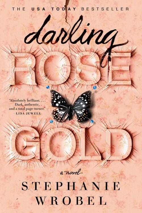Darling Rose Gold by Stephanie Wrobel