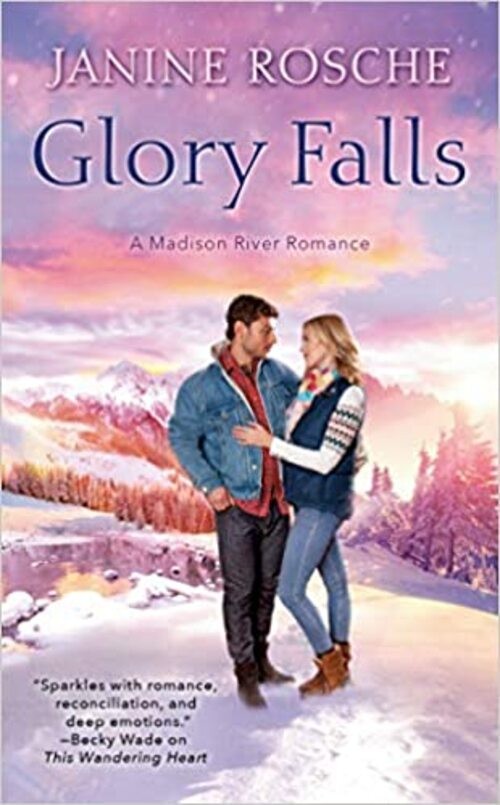 Glory Falls by Janine Rosche