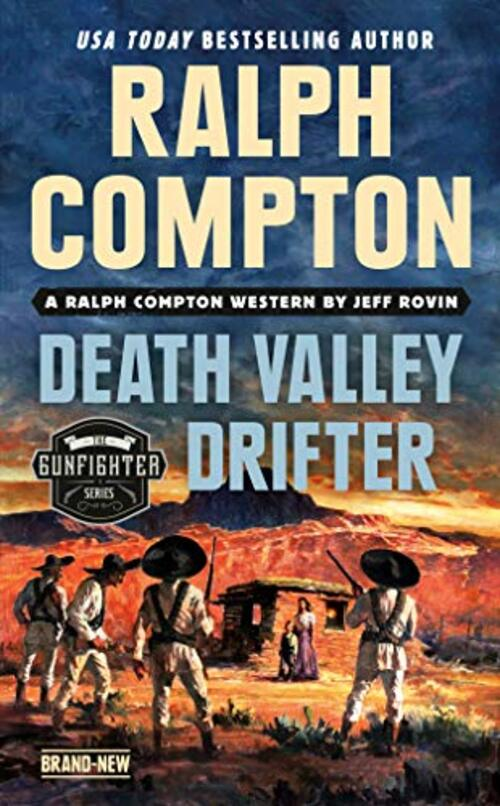 Ralph Compton Death Valley Drifter by Jeff Rovin
