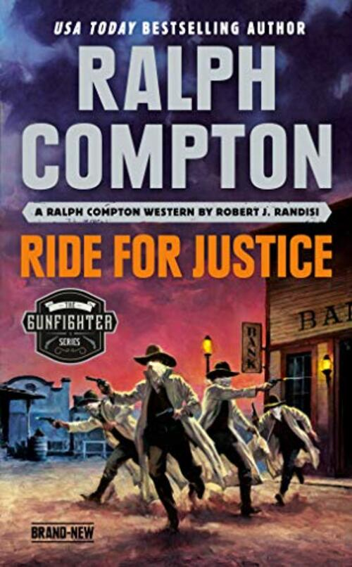 Ralph Compton Ride for Justice by Robert J. Randisi