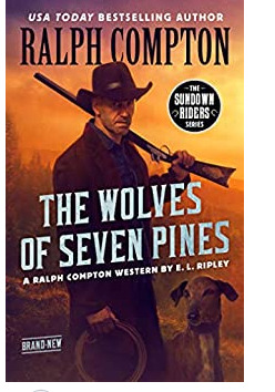 Ralph Compton The Wolves of Seven Pines by E.L. Ripley